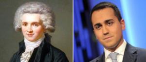 Occhio, Di Maio: a fare Robespierre si finisce con la testa nel cesto