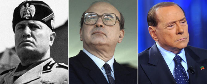 Mussolini-Craxi-Berlusconi, ecco il trittico che ossessiona la sinistra
