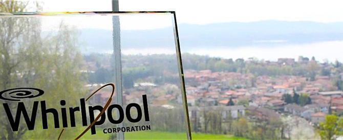 Whirpool, il governo fallisce: l'azienda conferma i 500 licenziamenti