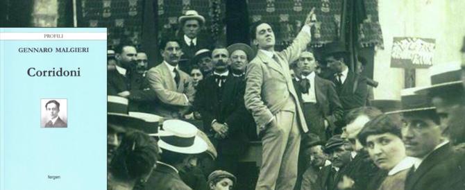 Corridoni: libro di Malgieri riscopre l'apostolo del socialismo nazionale