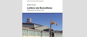 """""""Lettere da Barcellona"""", la crisi catalana vista da Bobo Craxi"""