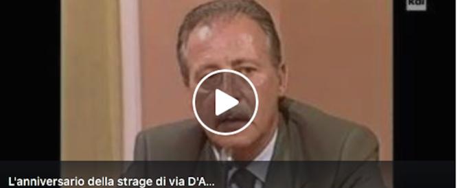 19 luglio, addio a Borsellino. «Falcone mi è morto tra le braccia, lì ho capito…» (video)