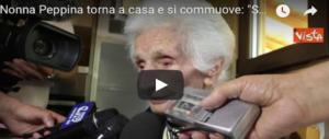 Nonna Peppina tornata a casa si commuove, ringrazia e perdona tutti (VIDEO)