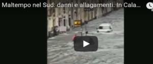 Apocalisse d'acqua in Calabria: allerta rossa. E il piccolo disperso non si trova (VIDEO)