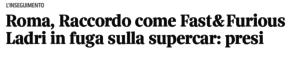 Il titolo del Corriere dedicato ai ladri rom