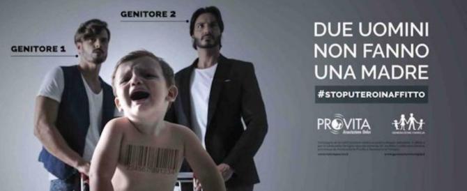 """Pro Vita: """"Due uomini non fanno una madre"""". E i pubblicitari censurano"""