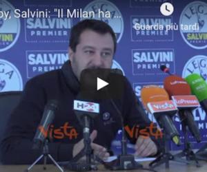Derby amaro per Salvini, bocciato Gigio Donnarumma: «È come la Fornero….»