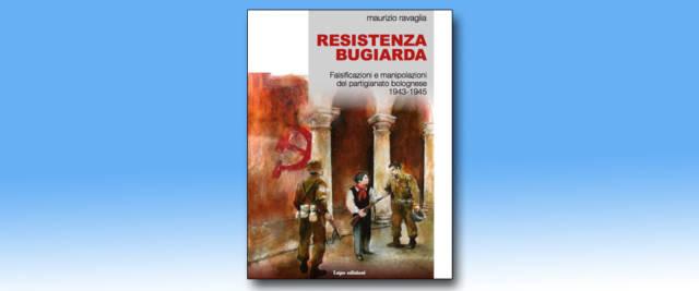 Resistenza bugiarda , il libro che sta creando scandalo a Bologna
